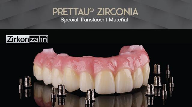 Prettau® Zirconia: Special Translucent Material Westcoast